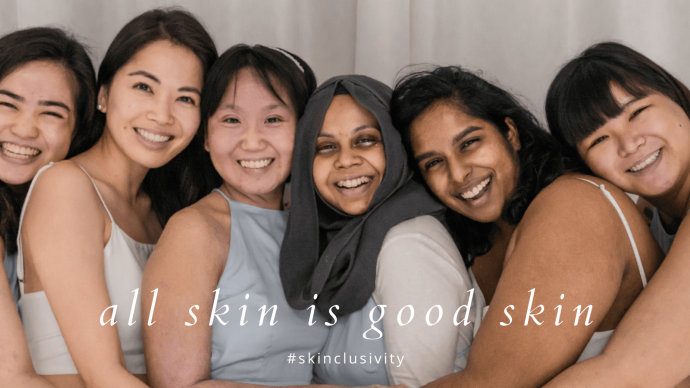 Our First Skin Inclusivity Campaign!